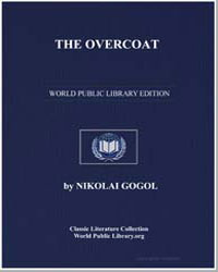 The Overcoat by Gogol, Nikolai Vassilievitch