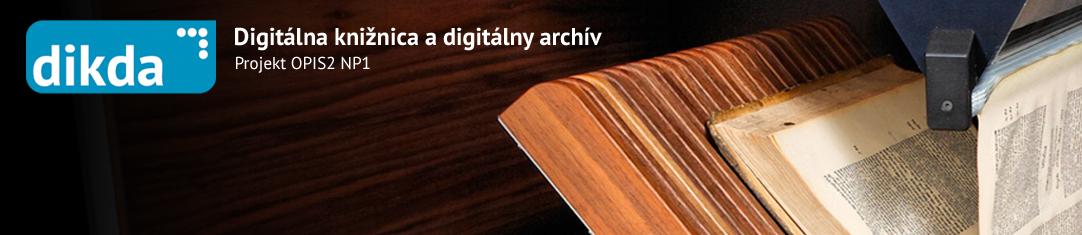 Digitálna knižnica a digitálny archív